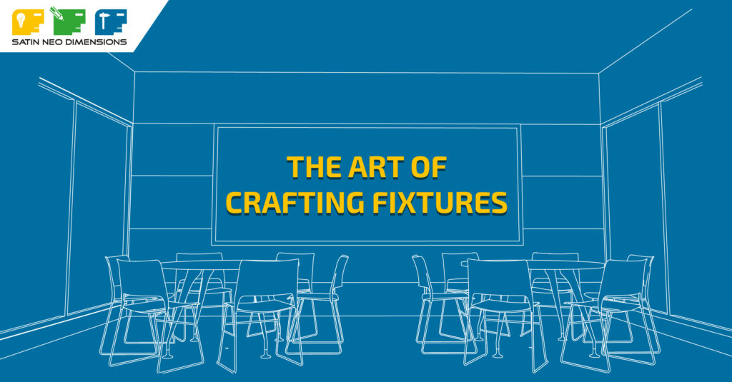 The Art of Crafting Fixtures